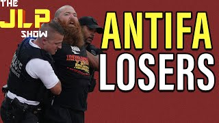 Unhinged ANTIFA; Anti-American Losers In the News Recently
