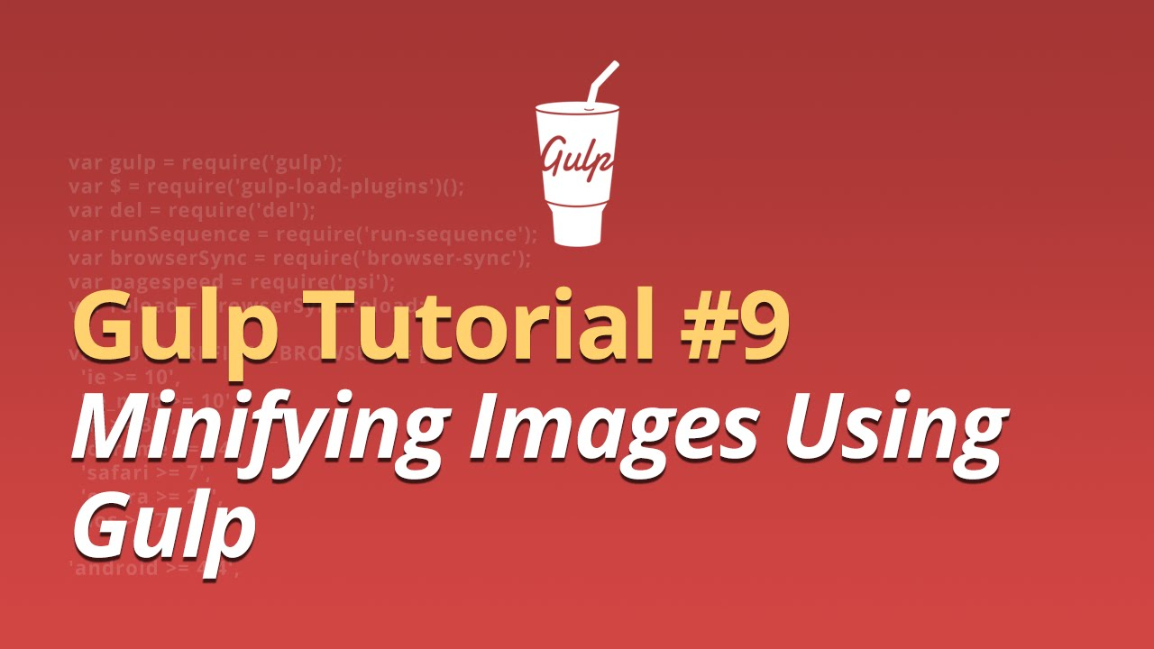 Gulp Tutorial - #9 - Minifying Images Using Gulp