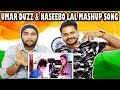 Indian Reaction On Umar Duzz &; Naseebo Lal | Mashup Songs | 2017