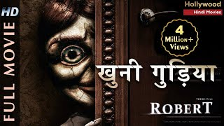 Robert The Doll  Hollywood Movies In Hindi Dubbed  Full Action HD Movies in Hindi
