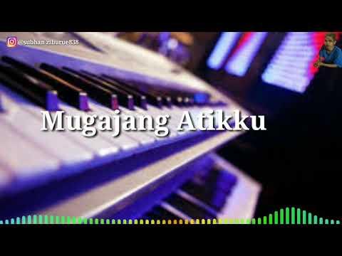 Lagu Bugis Elekton - Mugajang Atikku