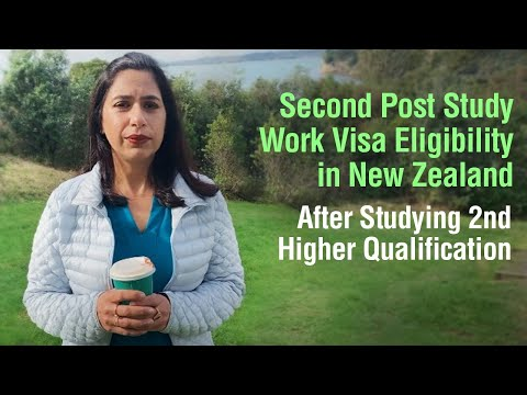 Second Post Study Work Visa Eligibility in New Zealand After Studying 2nd Higher Qualification