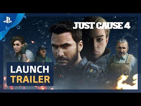 Just Cause 4 - Launch Trailer | PS4
