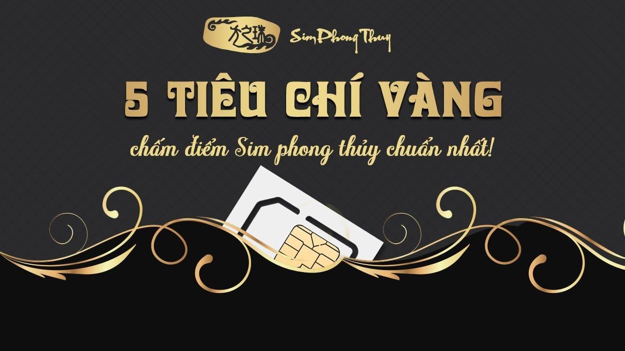 #5 TIÊU CHÍ xem bói SIM PHONG THỦY CHÍNH XÁC NHẤT | Simphongthuy.vn