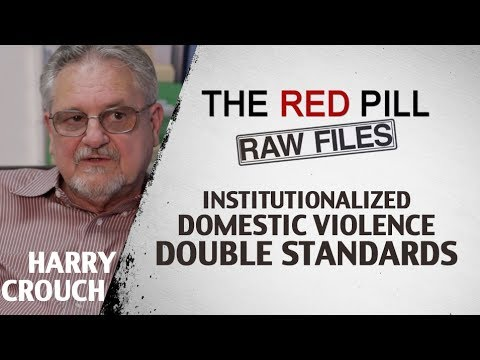 Institutionalized Domestic Violence Double Standards | Harry Crouch #RPRF
