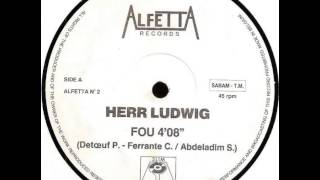 Herr Ludwig - Fou (The White Horses Mix)