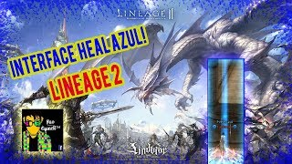 INTERFACE HEAL AZUL LINEAGE 2 | Fuo Games