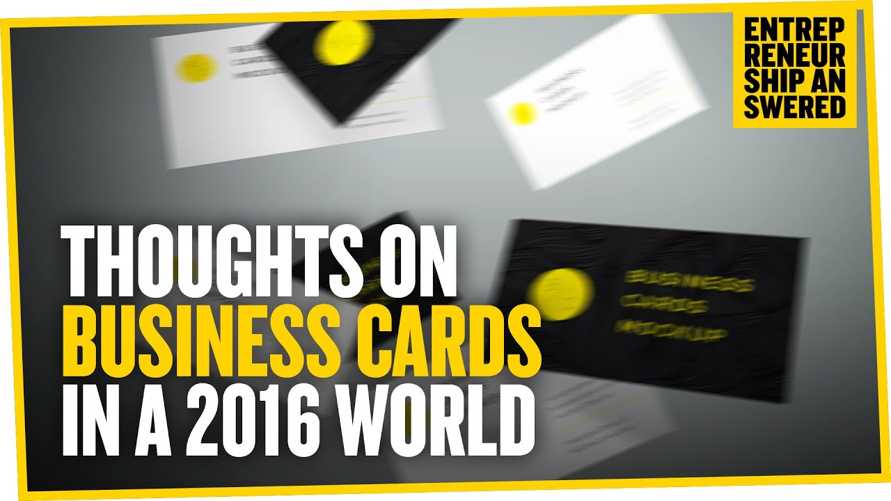 Thoughts on Business Cards in a 2016 World - YouTube