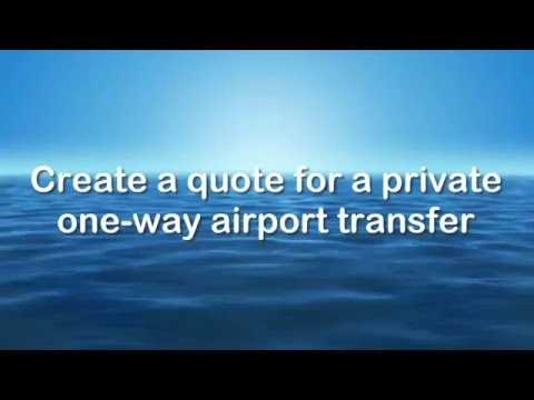 Create A Quote For A Private One-way Airport Transfer