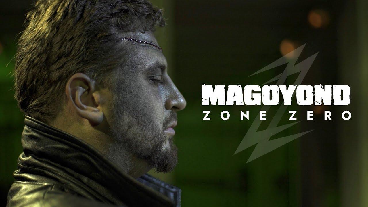 MAGOYOND - ZONE ZERO (Officiel)