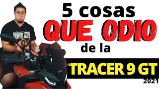 😡5 cosas que NO ME GUSTAN👎 de la TRACER 9 GT 2021🤦♂️
