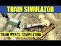 Train Simulator 2013 CRASH Compilation (Original Music)