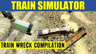 Train Simulator 2013 - A Montage of Train Wrecks (Original Music)