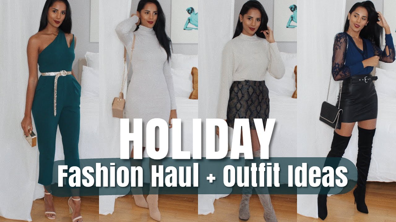 [VIDEO] - HOLIDAY FASHION HAUL | Outfit Ideas + Lookbook 2
