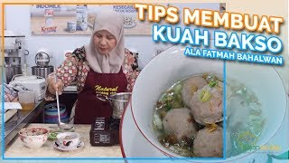 Cara Membuat Kuah Bakso Enak ala Fatmah Bahalwan dari Natural Cooking Club, Dijamin Enak! Mau buat bakso kuah yang enak? Kuahnya harus ...