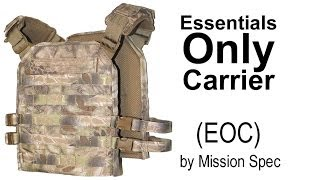 Essentials Only Carrier (EOC) by Mission Spec