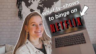 My Top Netflix Recommendations! *BINGE WORTHY*