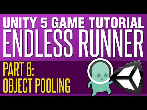 Unity Endless Runner Tutorial #6   Object Pooling