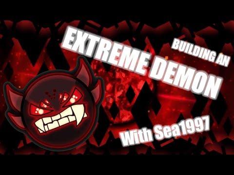 [Geometry Dash] Making the Next Big Extreme Demon! [Parody] | Sea1997