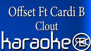 Offset Ft Cardi B - Clout Instrumental Karaoke Lyrics