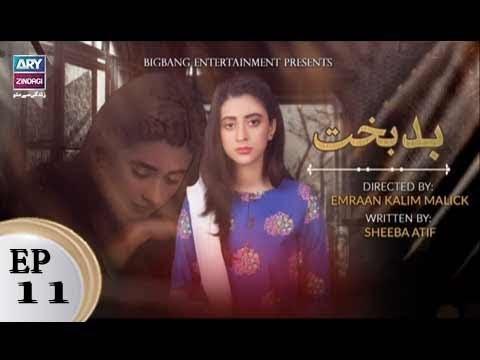 Badbakht - Episode 11 - ARY Zindagi Drama