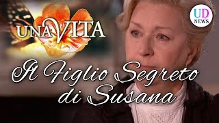 Una Vita Anticipazioni: Susana ha un figlio segreto: ecco chi è!