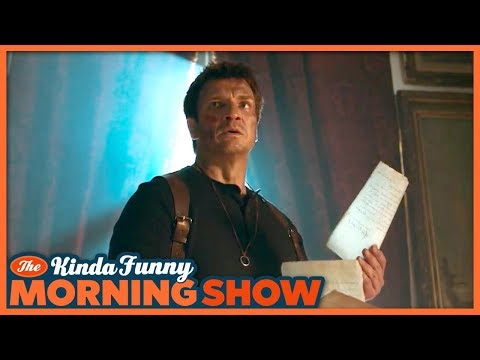 Nathan Fillion's Uncharted  Film Reacts  The Kinda Funny Morning  07.17.18