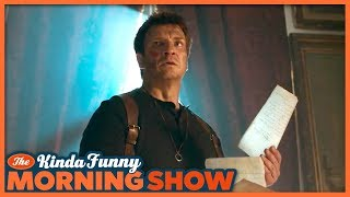 Nathan Fillion's Uncharted Fan Film Reacts - The Kinda Funny Morning Show 07.17.18