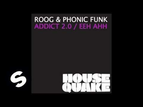 Roog & Phonic Funk - Addict 2.0 (Original Mix)