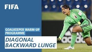 Diagonal backward lunge [Goalkeeper Warm-Up Programme]