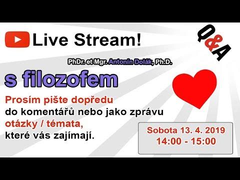 Pozvánka na LIVE stream s FILOZOFEM!