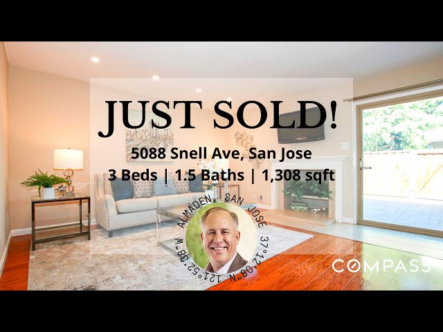 JUST SOLD! 5088 Snell Ave, San Jose, CA 95136   Living in San Jose, CA