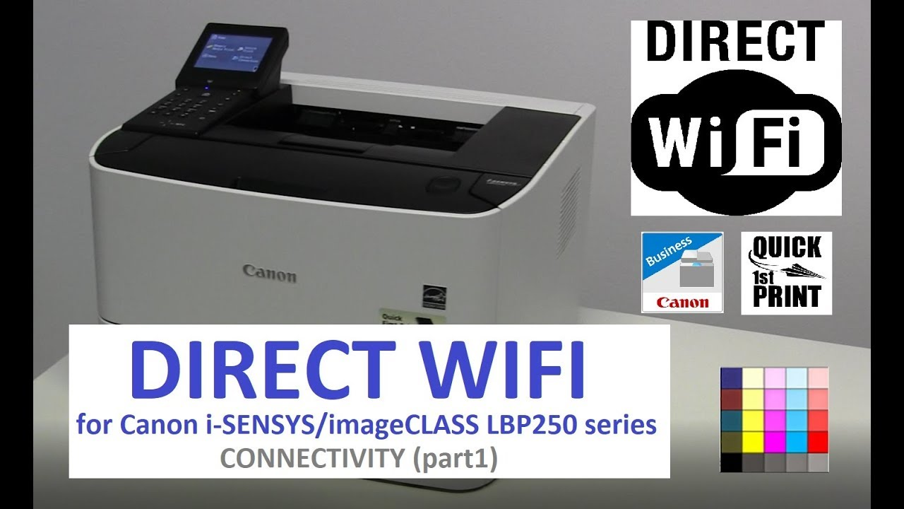 LBP251dw LBP252dw LBP253x Connectivity (part1) - WIFI DIRECT