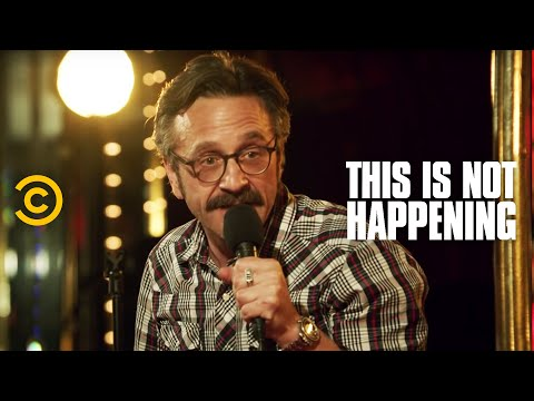This Is Not Happening - Marc Maron - The Legend of Frankie Bastille - Uncensored