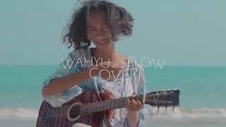 SMVLL wahyu selaw (COVER)