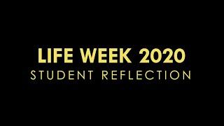 Life Week 2020 - Student Reflection