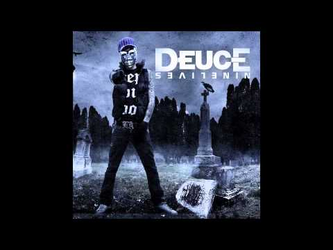 Deuce  Nobody Likes Me