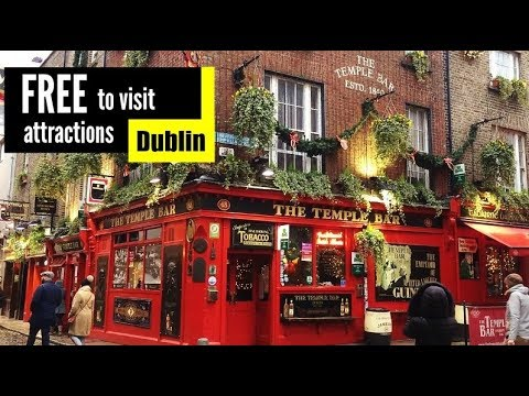 FREE to visit attractions in Dublin @ Ireland