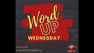 Word Up Wednesday 03/11/20 7 PM