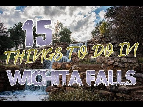 Top 15 Things To Do In Wichita Falls, Texas
