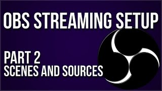 In-Depth OBS Setup Guide for Streaming 2016-2017 Pt2 - Sources (Streamlabs, Streamlabels & Kapchat)