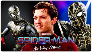 SPIDER-MAN No Way Home NEW SUIT Revealed!