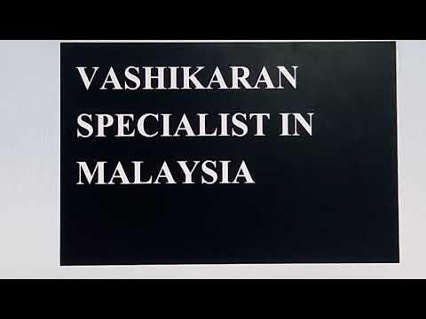 Best vashikaran specialist in Malaysia | 8289036813