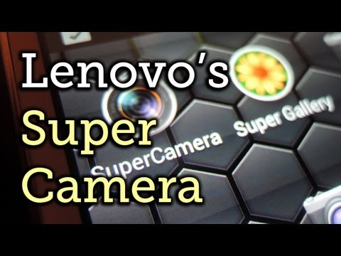 Get Lenovo's Super Camera & Gallery on a Samsung Galaxy Note 2 [How