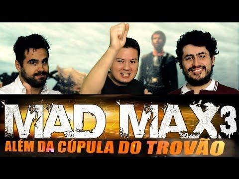 Mad Max 3 Além da Cúpula do Trovão - Opinião | Crítica | Discussão | Análise Completa do Filme em HD