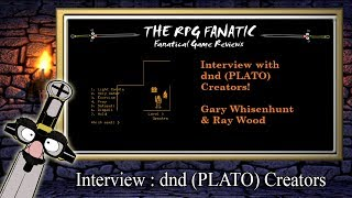 RPG(ology) - ★ Interview : dnd (PLATO) Creators Gary Whisenhunt & Ray Wood