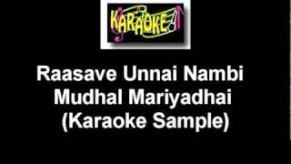 Rasave Unnai Nambi - Mudhal Mariyadhai (Karaoke) VM.mpg