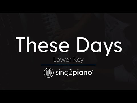 These Days (LOWER Piano Karaoke) Rudimental, Jess Glynne, Macklemore & Dan Caplen