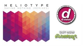 Heliotype - Saying Nothing (My Digital Enemy Remix)