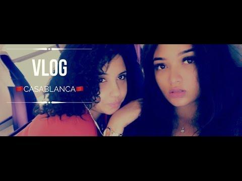 VLOG 01: CASABLANCA (MAROC)